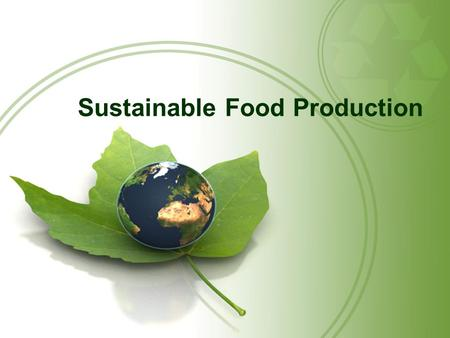 Sustainable Food Production. Questions for Today: What is Soil? What is Soil Erosion? What is desertification, salinization, waterlogging? What are ways.