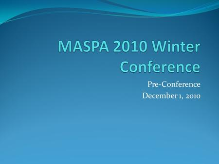 Pre-Conference December 1, 2010. MASPA 2010 Pre-Conference Effectiveness and accountability from the HR Office Intentionally building a culture Contract.