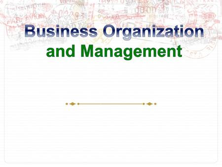 Chapter 5  Business in the U.S. Economy  Forms of Business Ownership  Organizational Structure for Businesses.
