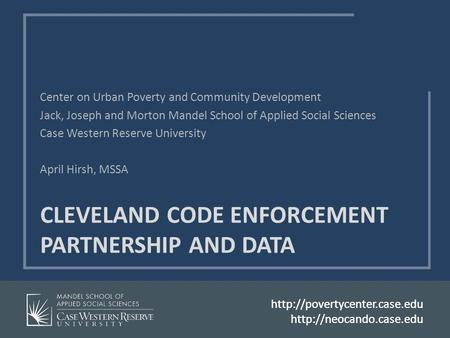 CLEVELAND CODE ENFORCEMENT PARTNERSHIP AND DATA