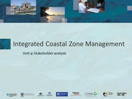 Integrated Coastal Zone Management Unit 4: Stakeholder analysis.