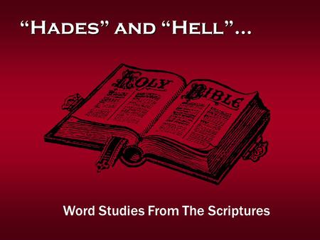 """Hades"" and ""Hell""… Word Studies From The Scriptures."