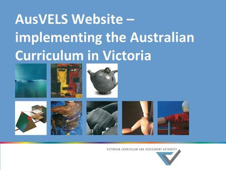 AusVELS Website – implementing the Australian Curriculum in Victoria.