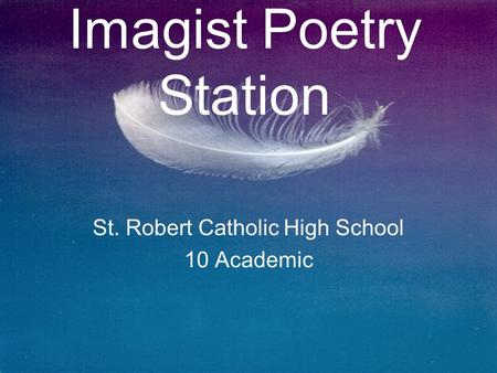 St. Robert Catholic High School 10 Academic Imagist Poetry Station.