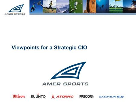 1 Viewpoints for a Strategic CIO. 2 2000 IT Manager EMEA 2008 VP Global IT.