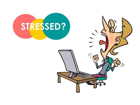 STRESSED?. What situations make you feel stressed? How do you relieve stress? What are the consequences of feeling stressed?