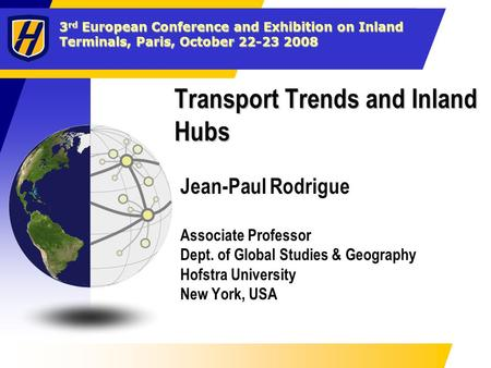 Transport Trends and Inland Hubs