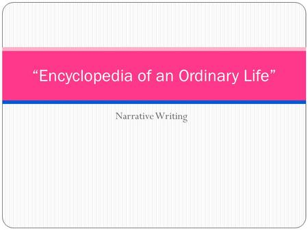 Encyclopedia of an Ordinary Life Quotes