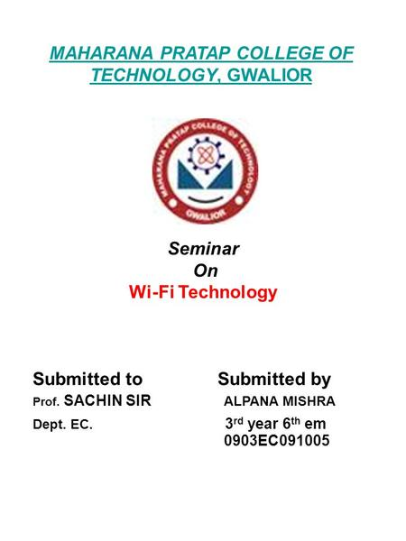 MAHARANA PRATAP COLLEGE OF TECHNOLOGY, GWALIOR