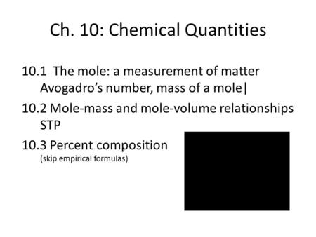 Ch. 10: Chemical Quantities