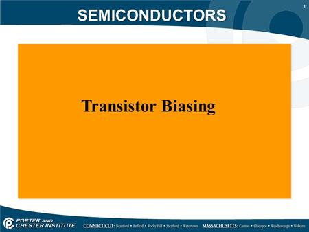 1 SEMICONDUCTORS Transistor Biasing. 2 SEMICONDUCTORS Here we have a collector junction that forms a PN junction diode configuration that is reverse biased.
