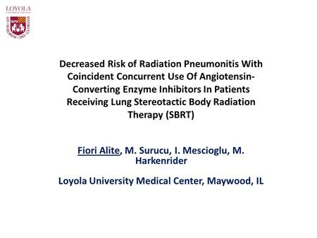 Decreased Risk of Radiation Pneumonitis With Coincident Concurrent Use Of Angiotensin- Converting Enzyme Inhibitors In Patients Receiving Lung Stereotactic.