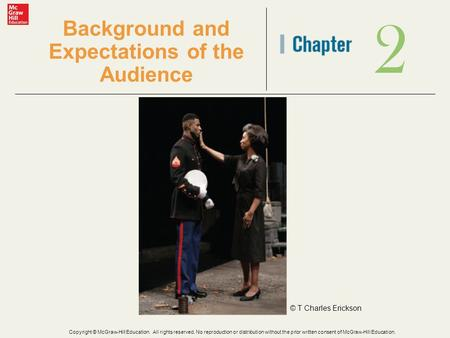 2 Background and Expectations of the Audience © T Charles Erickson Copyright © McGraw-Hill Education. All rights reserved. No reproduction or distribution.