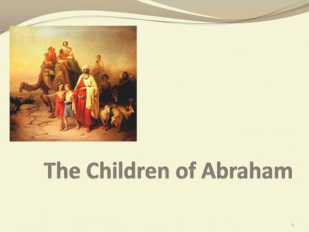1. God's Instructions Now the LORD said to Abram, Go forth from your country, And from your relatives And from your father's house, To the land which.