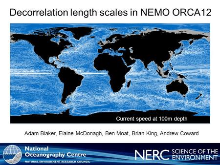 World class marine research and technology for your business For further information, contact Mr. Gerry Scott, NOC Commercialisation <strong>Manager</strong> National Oceanography.