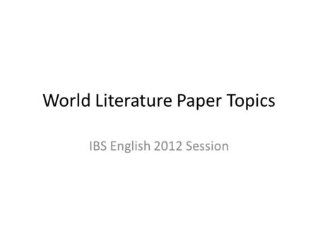 World literature paper