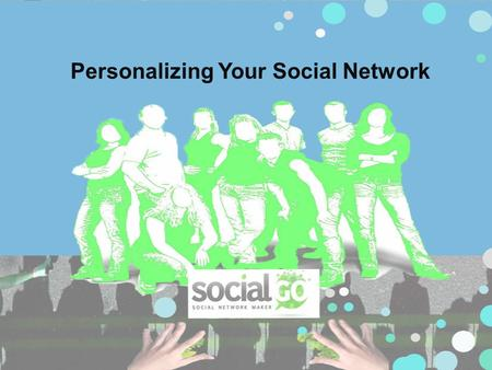 Personalizing Your Social Network. Ever found that Facebook didn't fit your personal needs? Want to create your own personal social networking site?