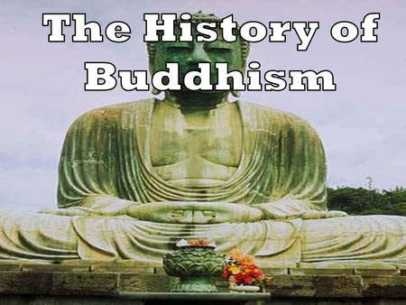 Buddhism Now and Then The FRAME Routine Key Topic is about… Buddhism The beliefs of Buddhism and how it spread.