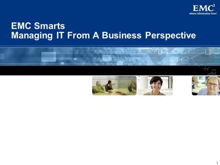 111 EMC Smarts Managing IT From A Business Perspective.