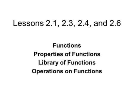 Properties of Functions Operations on Functions