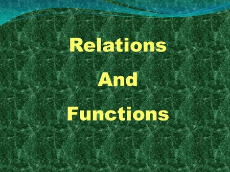 Relations And Functions. A relation from non empty set A to a non empty set B is a subset of cartesian product of A x B. This is a relation The domain.