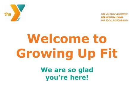 Welcome to Growing Up Fit We are so glad you're here!