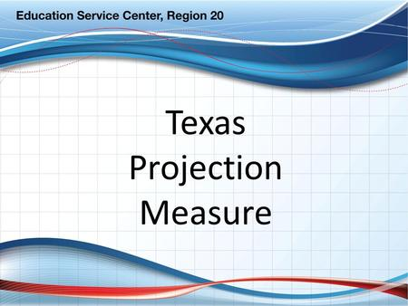 Texas Projection Measure. What is TPM? TPM is a method for… – projecting future student scores -OR- – determining whether a student is likely to pass.