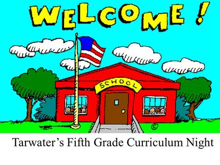 Tarwater's Fifth Grade Curriculum Night Picture of us and what we are teaching.