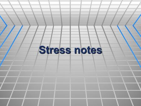 Stress notes Activity  STRESS SURVEY!  Fill out the survey as it pertains to your life. 1. Place the number from the left in the blank to the right.