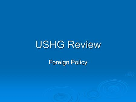 USHG Review Foreign Policy.