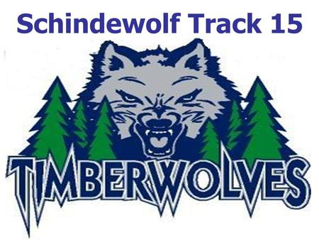 Schindewolf Track 15. Head Track Staff Ed Burleson-Campus Athletic Coordinator Greg Alexander-Head Boys Coach; works with pole vaulters and relay teams.