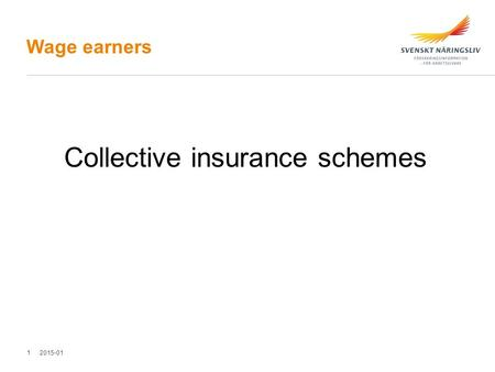 Wage earners Collective insurance schemes 2015-011.