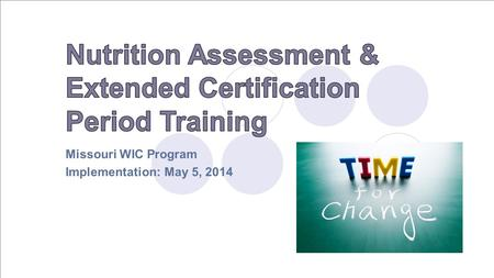 Missouri WIC Program Implementation: May 5, 2014.