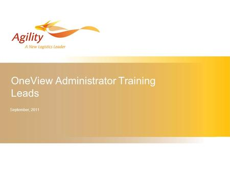 OneView Administrator Training Leads September, 2011.