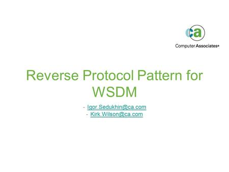 Reverse Protocol Pattern for WSDM