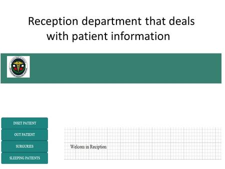 Reception department that deals with patient information.