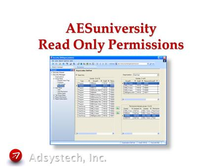 AESuniversity Read Only Permissions. Permission Setup What is Read Only Permission? Using Organization consent levels vs. Group consent levels How to.