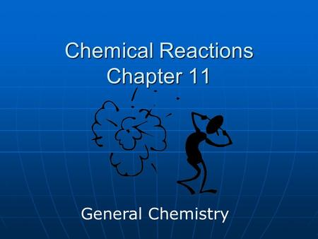 Chemical Reactions Chapter 11