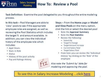 How To: Review a Pool Task Definition: Examine the pool delegated to you throughout the entire modeling process. Steps – From the Home page or Model and.