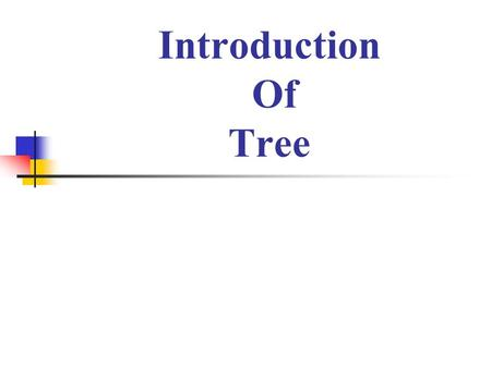 Introduction Of Tree. Introduction A tree is a non-linear data structure in which items are arranged in sequence. It is used to represent hierarchical.
