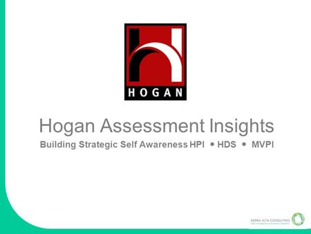 Building Strategic Self Awareness HPI  HDS  MVPI