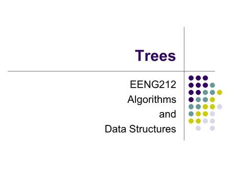 Trees EENG212 Algorithms and Data Structures. Trees Outline  Introduction to Trees  Binary Trees: Basic Definitions  Traversing Binary Trees  Node.