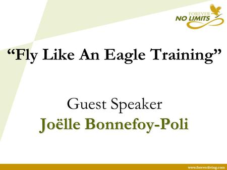 "Www.foreverliving.com ""Fly Like An Eagle Training"" Guest Speaker Joëlle Bonnefoy-Poli."