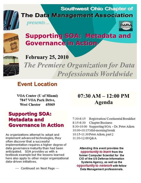 Supporting SOA: Metadata and Governance in Action February 25, 2010 presents… The Premiere Organization for Data Professionals Worldwide As organizations.