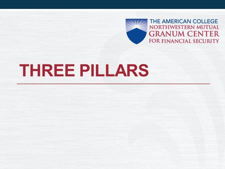 THREE PILLARS. What does it mean? Al Granum had three pillars for his life and career: Motivation Organization Dedication These were the values that he.