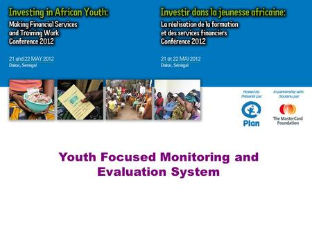 MOST SIGNIFICANT CHANGE Youth Focused Monitoring and Evaluation System.