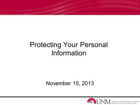 Protecting Your Personal Information November 15, 2013.