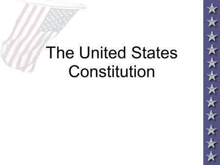 The United States Constitution. The Articles of Confederation Weaknesses WeaknessChange in Constitution No Standing Army Federal Government is given the.