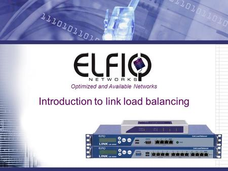 Introduction to link load balancing Optimized and Available Networks.