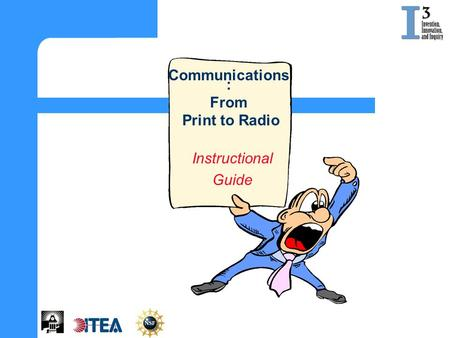 Instructional Guide Communications : From Print to Radio.